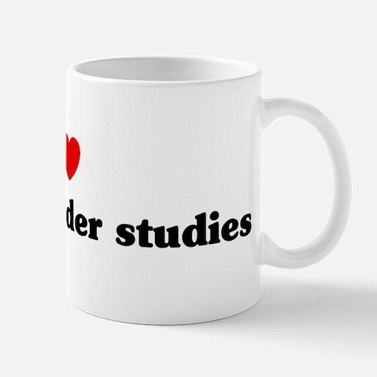 I Love women gender studies Mug