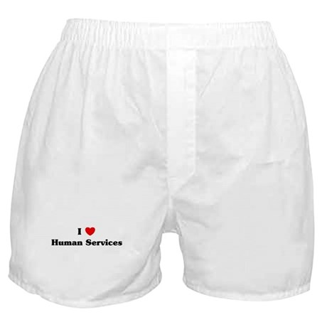 I Love Human Services Boxer Shorts
