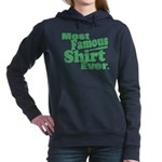Most Famous Shirt Ever Hooded Sweatshirt
