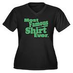 Most Famous Shirt Ever Plus Size T-Shirt