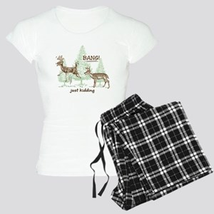 Bang! Just Kidding! Hunting Women's Light Pajamas