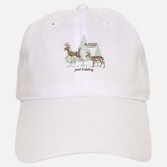 Bang! Just Kidding! Hunting Humor Baseball Baseball Cap