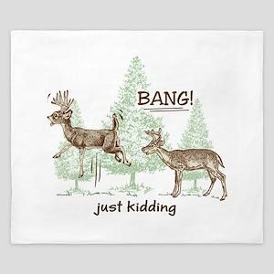 Bang! Just Kidding! Hunting Humor King Duvet