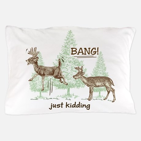 Hunting Bang! Pillow Case