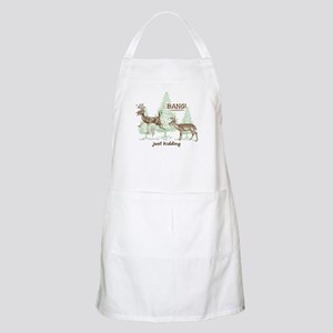 Bang! Just Kidding! Hunting Humor Apron