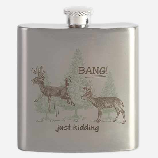 Bang! Just Kidding! Hunting Humor Flask
