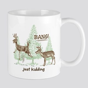 51dc92f0b5 Funny Deer Hunting Mugs - CafePress