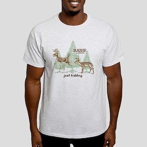 9ae527cee2 Funny Deer Hunting T-Shirts - CafePress