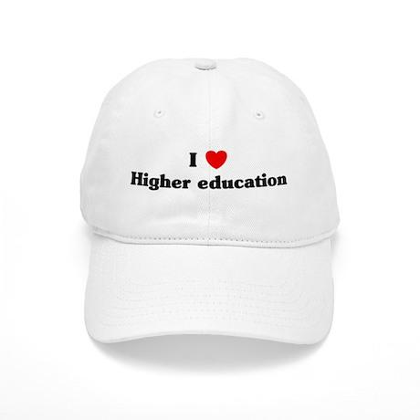 I Love Higher education Cap