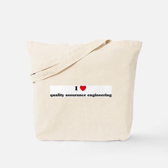 I Love quality assurance engi Tote Bag