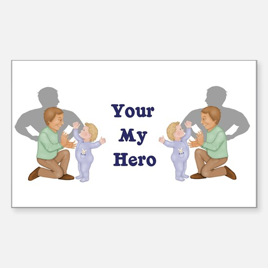 Your My Hero Rectangle Decal