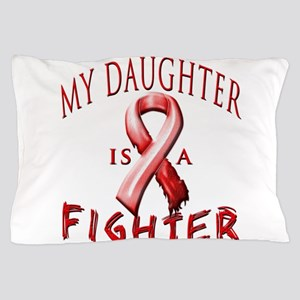 My Daughter Is A Fighter Red Pillow Case