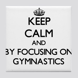 Keep calm by focusing on Gymnastics Tile Coaster