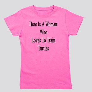 Here Is A Woman Who Loves To Train Turt Girl's Tee