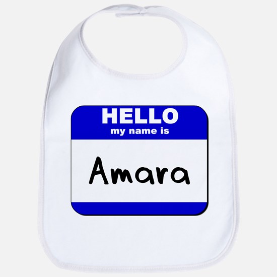 hello my name is amara  Bib