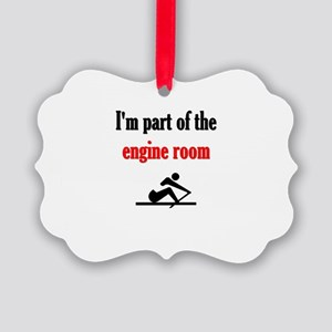 I'm part of the engine room (pic) Picture Ornament