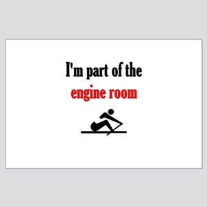 I'm part of the engine room (pic) Large Poster
