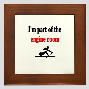 I'm part of the engine room (pic) Framed Tile