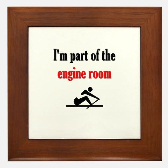 I'm part of the engine room (pic) Framed Tile