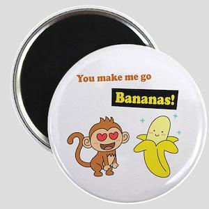 You make me go Bananas, Cute Love Humor Magnets