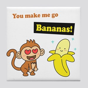 You make me go Bananas, Cute Love Humor Tile Coast