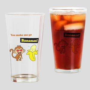 You make me go Bananas, Cute Love Humor Drinking G