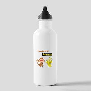 You make me go Bananas, Cute Love Humor Water Bott