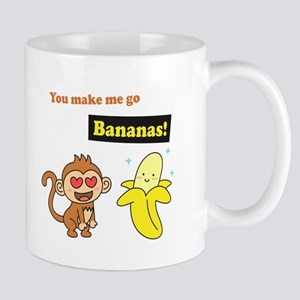 You make me go Bananas, Cute Love Humor Mugs
