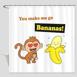 You make me go Bananas, Cute Love Humor Shower Cur