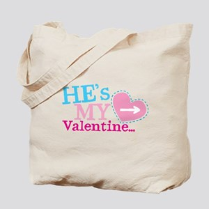 Hes my VALENTINE Tote Bag