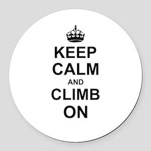 Keep Calm and Climb on Round Car Magnet