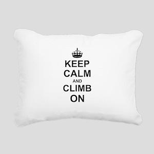 Keep Calm and Climb on Rectangular Canvas Pillow