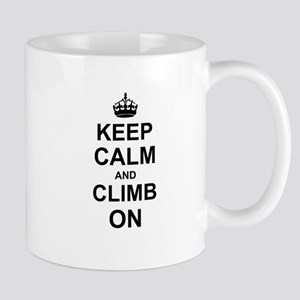 Keep Calm and Climb on Mugs