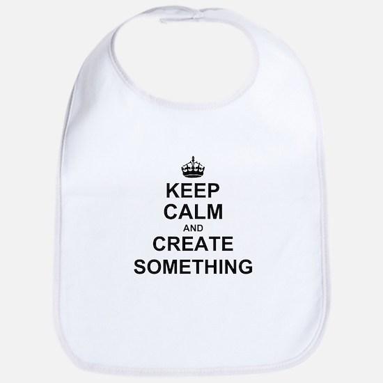 Keep Calm and Create Something Bib