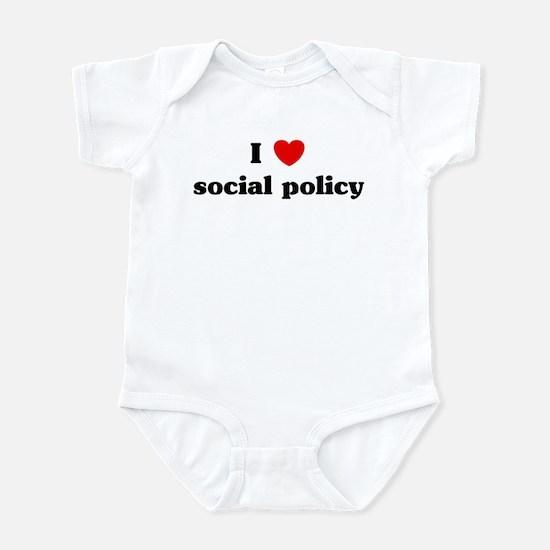 I Love social policy Infant Bodysuit