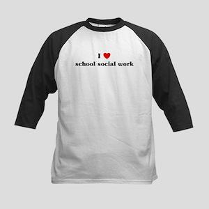 I Love school social work Kids Baseball Jersey