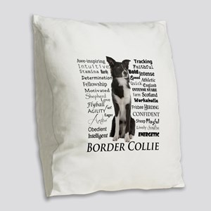 Border Collie Traits Burlap Throw Pillow