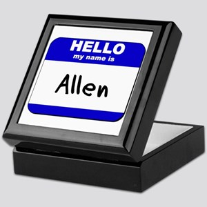 hello my name is allen Keepsake Box