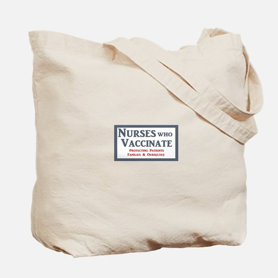 Nurses Who Vaccinate Logo Tote Bag