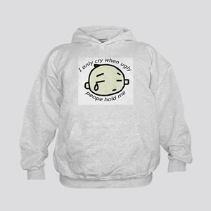 I Only Cry When Ugly People H Kids Hoodie