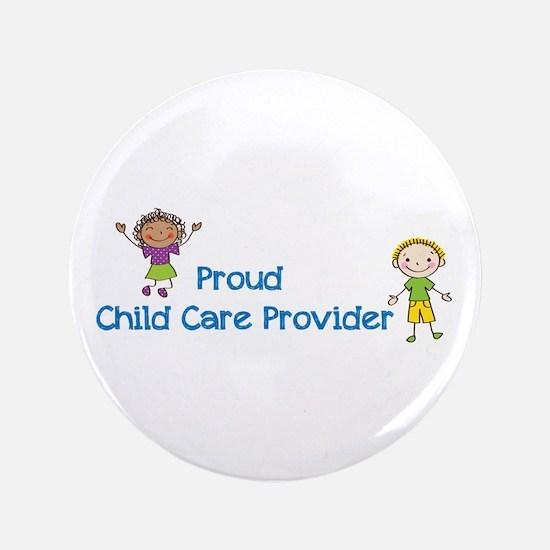 "Proud Child Care Provider 3.5&Quot; 3.5"" Button"