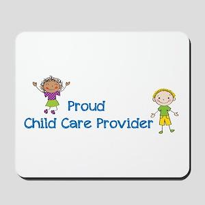 Proud Child Care Provider Mousepad