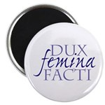 dux femina facti Magnet