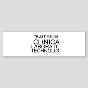 Trust Me, Im A Clinical Laboratory Technologist Bu