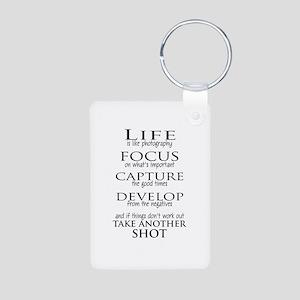 Life is like photography Keychains