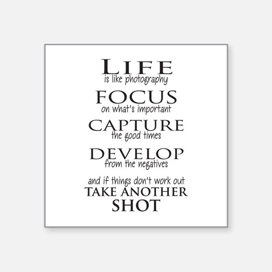 Life is like photography Sticker