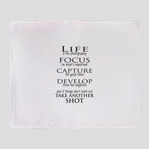 Life is like photography Throw Blanket