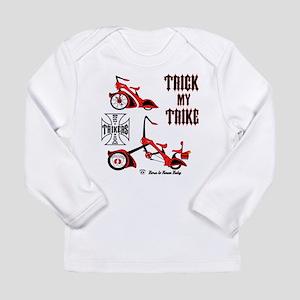 Trick My Trike Long Sleeve T-Shirt