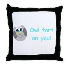 Owl fart on you! Throw Pillow
