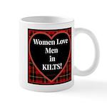 Women Love Men In Kilts Mugs